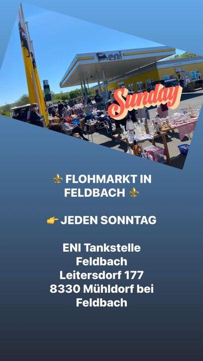 HEUTE WIEDER FLOHMARKT IN FELDBACH 👉 JEDEN SONNTAG Kommt vorbei, egal ob als Besucher oder Aussteller!Familie Friesinger...